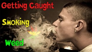 caught smoking weed